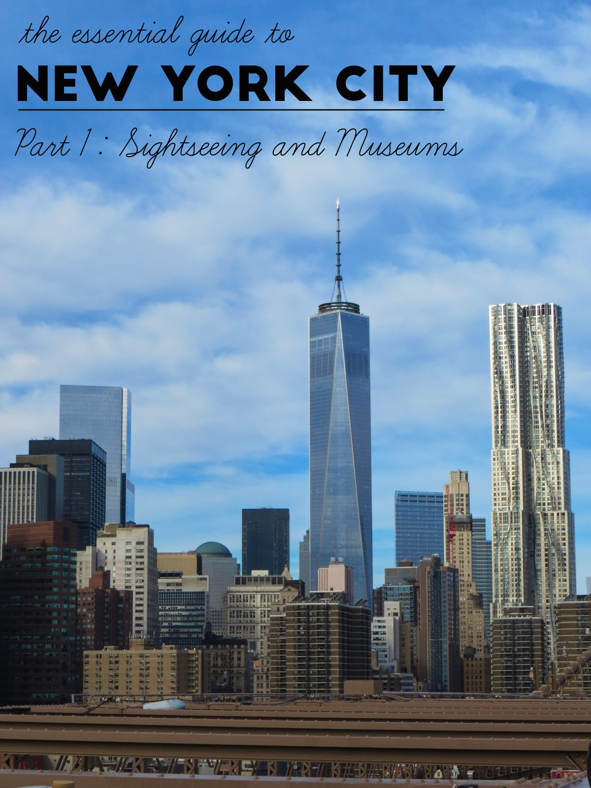 The Essential Guide to New York City – Sightseeing & Museums